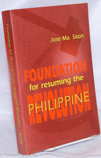 image of Foundation for resuming the Philippine revolution, selected wrtings, 1968 to 1972