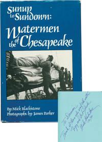 image of Sunup to Sundown: Watermen of the Chesapeake (Signed Hardcover)
