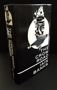 The Crow Road (Signed By The Author In The Year Of Publication)