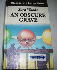 An Obscure Grave (A Large Print Edition)