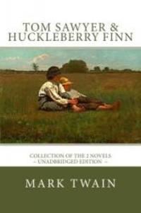 image of TOM SAWYER and HUCKLEBERRY FINN: The complete adventures - Unadbridged