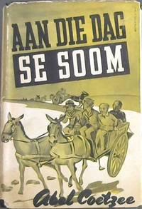 image of Aan Die Dag Se Soom