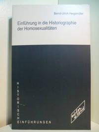 Einführung in die Historiographie der Homosexualitäten