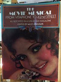 The Movie Musical; from Vitaphone to 42nd Street, As Reported in a Great Fan Magazine