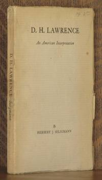 D. H. LAWRENCE ~ AN AMERICAN INTERPRETATION