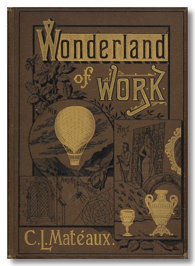 New York, London and Paris: Cassell & Company, 1880. 312pp. Small quarto (26.5 x 19 cm). Chocolate b...