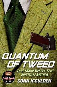 image of QUANTUM OF TWEED -  The Man with the Nissan Micra