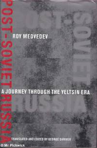 Post - Soviet Russia: A Journey Through the Yeltsin Era