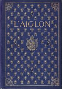 image of L'Aiglon A Play in Six Acts