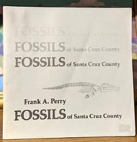Fossills of santa Cruz County