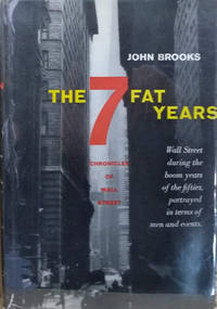 The Seven Fat Years:  Chronicles of Wall Street