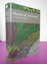 New Naturalist No.  97 MOSSES AND LIVERWORTS