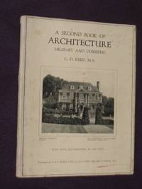 A Second Book of Architecture Military and Domestic
