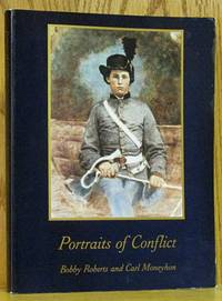 Portraits of Conflict: A Photographic History of Arkansas in the Civil War