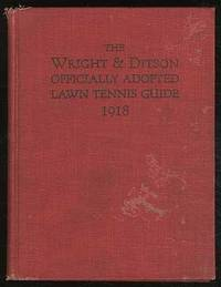 Wright & Ditson's Officially Adopted Lawn Tennis Guide for Nineteen Eighteen