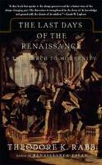 image of The Last Days of the Renaissance :_the March to Modernity