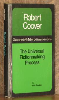 ROBERT COOVER, THE UNIVERSAL FICTIONMAKING PROCESS
