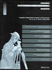 image of THE ARMY DOCTRINE AND TRAINING BULLETIN.  VOL. 5, NO. 4, WINTER 2002-2003.  LE BULLETIN DE DOCTRINE ET D'INSTRUCTION DE L'ARMEE DE TERRE.  HIVER 2002-2003.