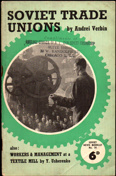 London: Soviet News, ND. Paperback. Very good. 94pp. pamphlet. Wraps a bit rubbed and darkened, ink ...