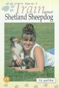 image of How to Train Your Shetland Sheepdog
