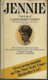image of Jennie The Life of Lady Randolph Churchill, the Romantic Years 1854-1895
