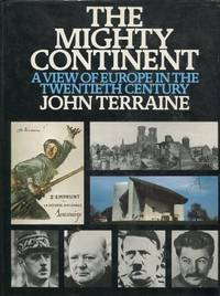 image of Mighty Continent: View of Europe in the Twentieth Century