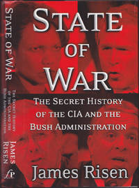 State of War: The Secret History of the C.I.A. and the Bush Administration