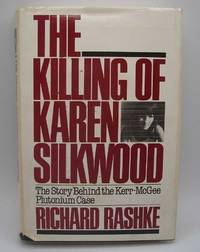 image of The Killing of Karen Silkwood: The Story Behind the Kerr-McGee Plutonium Case