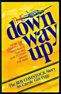 The Down Way Up: The Roy Comstock Story