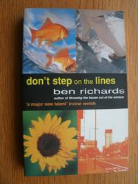 Don't Step on the Lines by  Ben Richards - Paperback - First edition first printing - 1997 - from Scene of the Crime Books, IOBA (SKU: biblio11074)