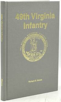 49TH VIRGINIA INFANTRY (VIRGINIA REGIMENTAL HISTORIES)