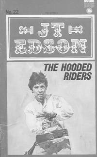 The Hooded Riders by  J. T Edson - Paperback - 1975 - from Farrellbooks (SKU: 003975)