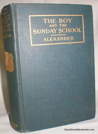 The Boy and the Sunday School (Boy Life Series)