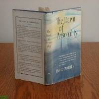 THE DAWN OF PERSONALITY/EMILE CAILLIET/FIRST EDITION