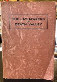 THE JAYHAWKERS OF DEATH VALLEY
