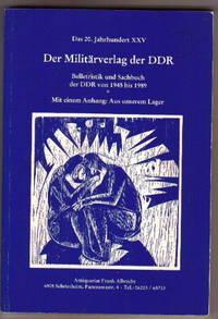Das 20. Jahrhundert XXV, Der Militärverlag Der DDR, Die Arbeitsbibliothek,  Belletristik Und...
