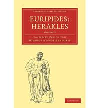 Euripides, Herakles: Volume 2 (Cambridge Library Collection - Classics)