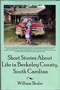 image of Short Stories About Life In Berkeley County, South Carolina