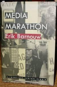 Media Marathon:   A Twentieth-Century Memoir