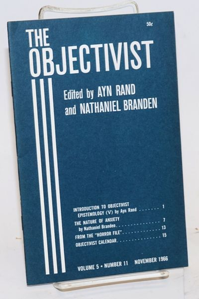 New York: The Objectivist, 1966. Single issue of the staplebound newsletter, 16 pages, very good. In...