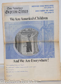 image of San Francisco Express Times, vol. 1, #37, October 2, 1968: We Are America's Children and We Are Everywhere!