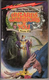 Wizards, Warriors and You #16: Attack on the King