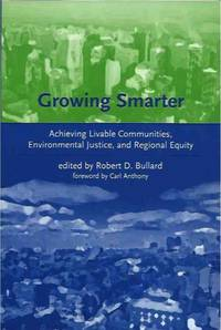 Growing Smarter__Achieving Livable Communities, Environmental Justice, and Regional Equity