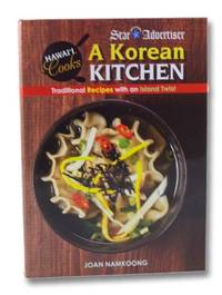 A Korean Kitchen: Traditonal Recipes With an Island Twist