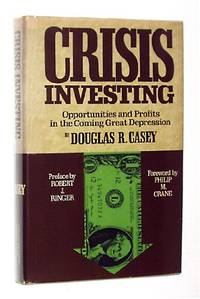 Crisis Investing: Opportunities and Profits in the Coming Great Depression by  Douglas Casey  - Paperback  - from World of Books Ltd (SKU: GOR008727931)