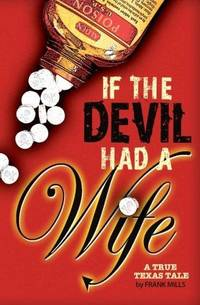 If the Devil Had a Wife (Signed)