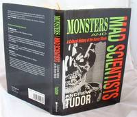 image of Monsters and Mad Scientists : A Cultural History of the Horror Movie