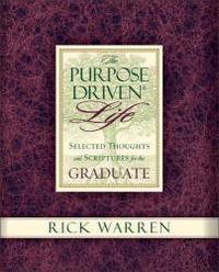The Purpose Driven Life Selected Thoughts and Scriptures for the Graduate by Rick Warren - 2004-04-08 - from Books Express (SKU: 031080647Xq)