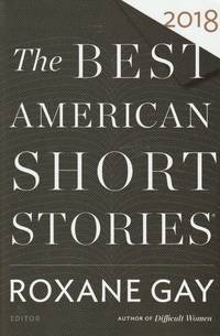 The Best American Short Stories, 2018