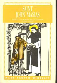 Saint John Masias : marvelous Dominican gatekeeper of Lima, Peru. [Warrior in white : the story of Blessed John Masias.] [ Shepherd Boy; Journey; Incident in Seville; Son of Saint Dominic; Saints for America; Farewell Magdalene; American Hero]